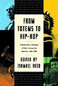 From Totems to Hip Hop A Multicultural Anthology of Poetry Across the Americas 1900 2002