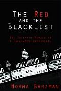 Red & The Blacklist The Intimate Memoir of a Hollywood Expatriate