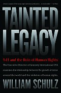 Tainted Legacy 9 11 & the Ruin of Human Rights
