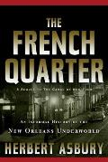 French Quarter An Informal History of the New Orleans Underworld