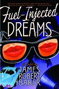 Fuel Injected Dreams