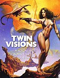 Twin Visions The Magical Art of Boris Vallejo & Julie Bell