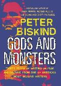 Gods & Monsters Thirty Years of Writing on Film & Culture from One of Americas Most Incisive Writers