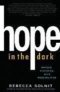 Hope In The Dark Untold Histories Wild