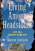 Living Among Headstones - Signed Edition