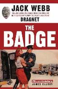 Badge True & Terrifying Crime Stories That Could Not Be Presented on TV from the Creator & Star of Dragnet