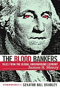 The Blood Bankers: Tales from the Global Underground Economy Cover