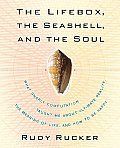 Lifebox the Seashell & the Soul What Gnarly Computation Taught Me about Ultimate Reality the Meaning of Life & How to Be Happy