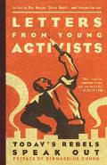 Letters from Young Activists Todays Rebels Speak Out