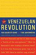 The Venezuelan Revolution: 100 Questions-100 Answers