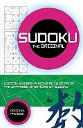 The Original Sudoku: Addictive, Handcrafted Number Puzzles from the Japanese Inventors