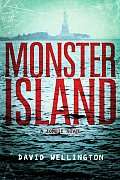 Monster Island: A Zombie Novel Cover