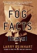 Fog Facts: Searching for Truth in the Land of Spin Cover