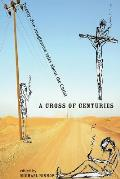Cross of Centuries Twenty Five Imaginative Tales about the Christ