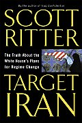 Target Iran The Truth About The White Ho