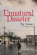 Unnatural Disaster The Nation on Hurricane Katrina