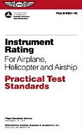 Instrument Rating for Airplane, Helicopter and Airship (Practical Test Standards Series)