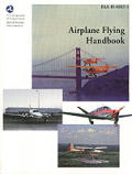 Airplane Flying Handbook: FAA-H-8083-3 (FAA Handbook) Cover