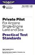 Private Pilot for Airplane Single-Engine Land and Sea Practical Test Standards: FAA-S-8081-14AS Effective August 1, 2002 (Practical Test Standards Series) Cover