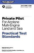 Private Pilot for Airplane Multi Engine Land & Sea Practical Test Standards FAA S 8081 14a Multi