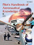 Pilot's Handbook of Aeronautical Knowledge: FAA-H-8083-25, December 2003 Cover