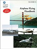 Airplane Flying Handbook FAA H 8083 3A 2004 Edition