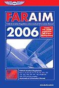 Far/Aim: Federal Aviation Regulations/Aeronautical Information Manual (FAR/AIM: Federal Aviation Regulations & the Aeronautical Information Manual)
