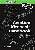 Aviation Mechanics Handbook (MHB-5) ((5TH)06 - Old Edition)