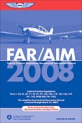 FAR AIM 2008 Federal Aviation Regulation