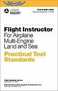 Flight Instructor Practical Test Standards for Airplane Multi-Engine: FAA-S-8081-6cm November 2006 (Practical Test Standards) Cover