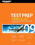 Commercial Pilot Test Prep Study & Prepare for the Commercial Airplane Helicopter Gyroplane Glider Balloon Airship & Military Competency Wi
