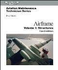 Aviation Maintenance Technician: Airframe Volume 1, Structures (3RD 07 Edition)