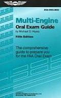 Multi-engine Oral Exam Guide: the Comprehensive Guide To Prepare You for the Faa Oral Exam (5TH 08 - Old Edition)