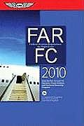 Far/FC 2010 : Federal Aviation Regulations for Flight Crew (10 Edition)