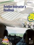 Aviation Instructor's Handbook: FAA-H-8083-9A (FAA Handbook) Cover