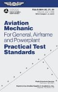Aviation Mechanic Practical Test Standards for General Airframe & Powerplant