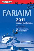 FAR/AIM: Federal Aviation Regulations/Aeronautical Information Manual (FAR/AIM: Federal Aviation Regulations & the Aeronautical Information Manual)