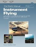 Pilots Manual Instrument Flying 6th Edition A Step by Step Course Covering All Knowledge