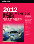 Instrument Rating Test Prep 2012 Study & Prepare for the Instrument Rating Instrument Flight Instructor Cfii Instrument Ground Instructor &
