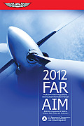 FAR/AIM: Federal Aviation Regulations/Aeronautical Information Manual (FAR/AIM: Federal Aviation Regulations & the Aeronautical Information Manual) Cover