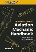 Aviation Mechanics Handbook (6TH 12 Edition)