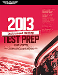 Instrument Rating Test Prep 2013-with Supp. (12 - Old Edition)