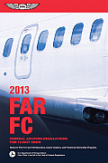 FAR FC 2013 Federal Aviation Regulations for Flight Crew