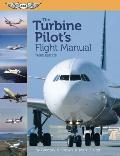 Turbine Pilot's Flight Manual - With CD (3RD 12 Edition)