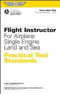 Flight Instructor Practical Test Standards For Airplane Single Engine Land & Sea Faa S 8081 6d