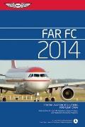 FAR FC: Federal Aviation Regulations for Flight Crew