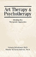 Art Therapy and Psychotherapy: Blending Two Therapeutic Approaches