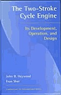 Two-Stroke Cycle Engine: It's Development, Operation and Design