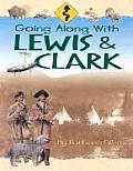 Going Along with Lewis and Clark Cover