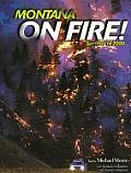 Montana On Fire Summer 2000